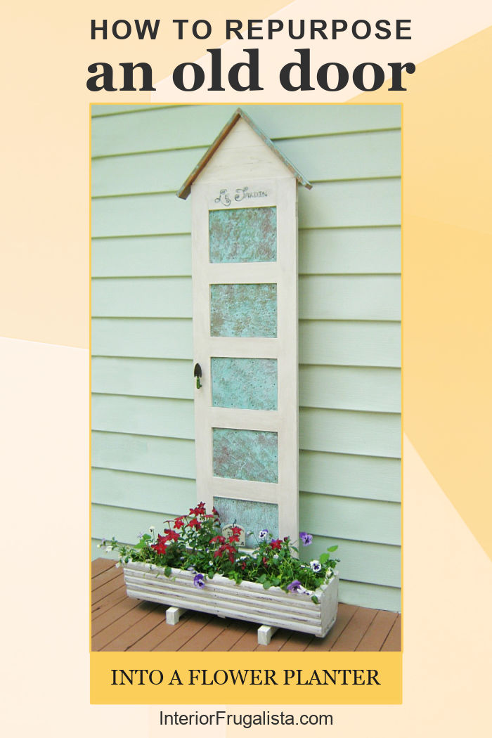 How to repurpose an old 5-panel door into an outdoor flower planter, plus how to make decorative faux oxidized copper tin panels for each door panel. #flowerplantersoutdoor #flowerplanterideasdiy #flowerplanterideas #repurposeddoorideas