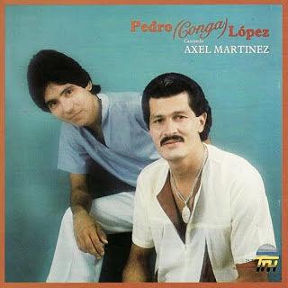 CANTANDO AXEL MARTINEZ - PEDRO CONGA (1984)