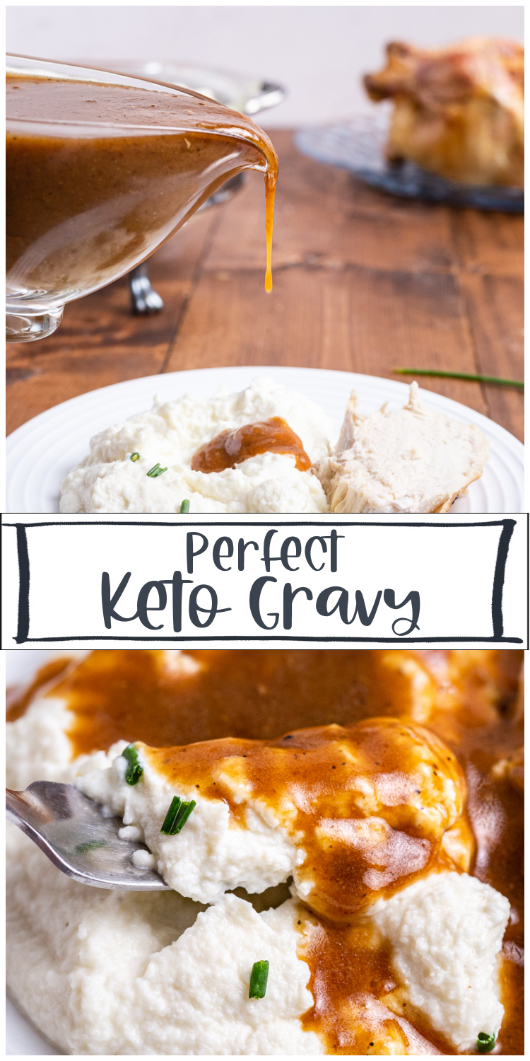 Perfect Keto Gravy - With less than 1 net carb per serving, this rich, delicious keto gravy needs to be on your holiday menu! #keto #lowcarb #gravy #turkey #chicken #beef #thanksgiving #christmas #glutenfree