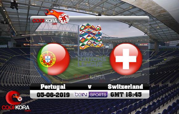 مشاهدة مباراة البرتغال وسويسرا اليوم 5-6-2019 دوري الأمم الأوروبية