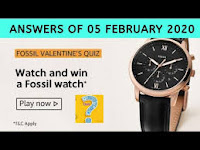 Amazon Fossil Valentines Day Quiz Answers 05-Feb-2021