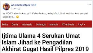 Pertanyakan Hoax Apa Bukan, Gus Mus Heran Jika Ijtima Ulama 4 Serukan Jihad di Pengadilan Akhirat