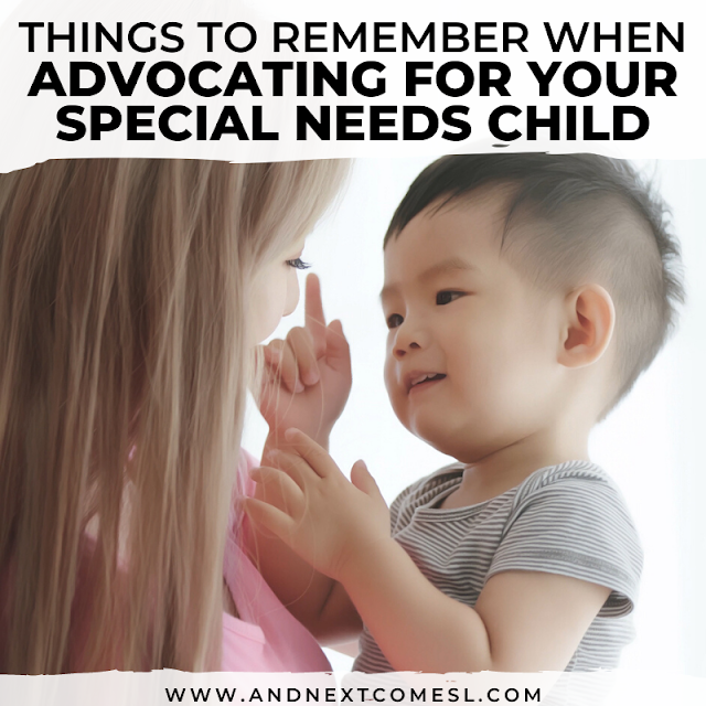 Advocacy tips: how to advocate for your child with special needs