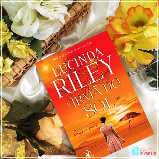 As Sete Irmãs - Lucinda Riley