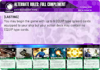 ENVIRONMENT card: Alternate Rules: Full Complement