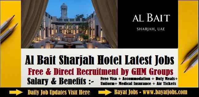 Al Bait Sharjah Hotel Latest Job Openings ( Jan 2020 )