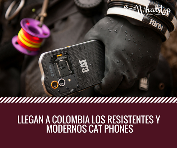 Colombia-resistentes-modernos-CAT-phones