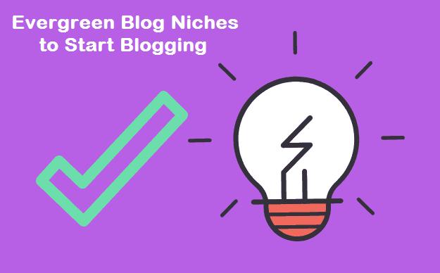 Evergreen-Blog-Niches-to-Start-Blogging