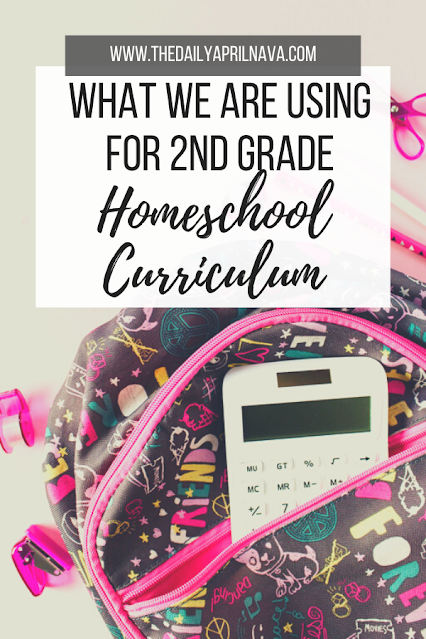 What We Are Using for 2nd Grade Homeschool Curriculum - TheDailyAprilnAva