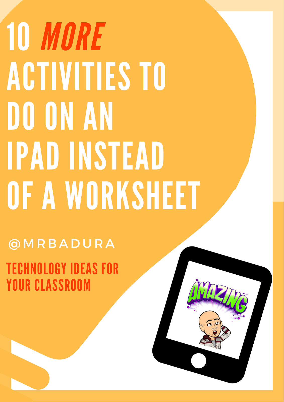 10 More Activities To Do On An Ipad Instead Of A Worksheet