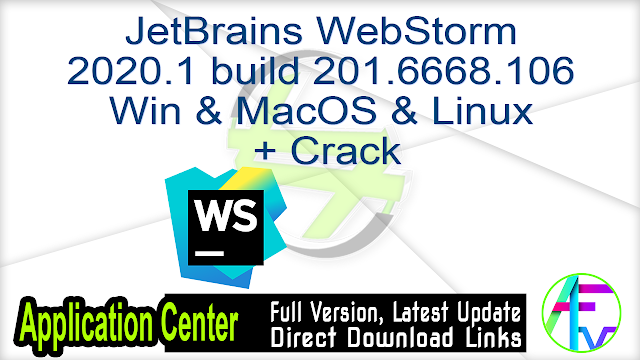 JetBrains WebStorm 2020.1 build 201.6668.106 Win & MacOS & Linux + Crack
