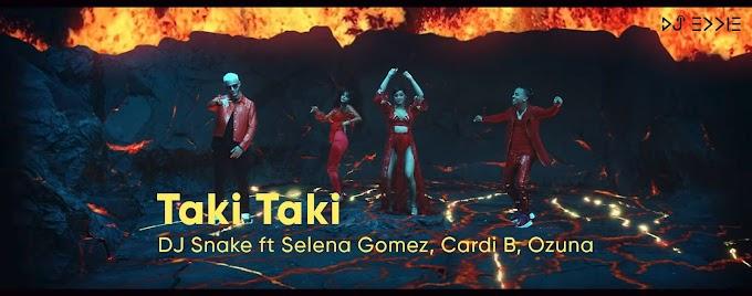 Taki Taki ft. DJ Snake, Selena Gomez Full HD Video Download