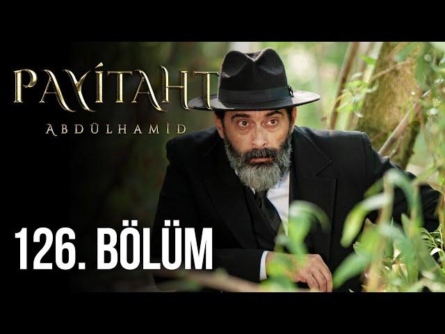 Sultan Abdul Hamid Episode 126 English & Urdu Subtitled