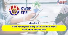 i-Lestari: Tarikh Pembayaran Wang KWSP Ke Dalam Akaun Untuk Bulan Januari 2021