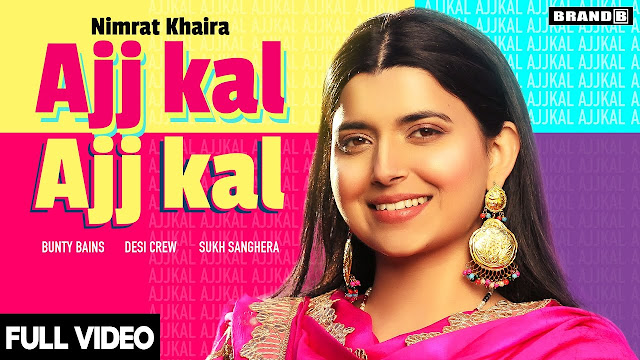 Ajj kal Ajj Kal song lyrics in english with meaning