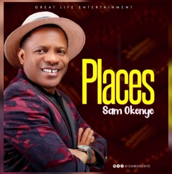 [Gospel Music] Sam Okenye _Places
