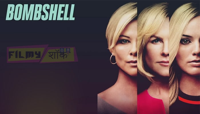 Bombshell 2019 Full HD Movie Download In English Or Hindi (720p And 480p)