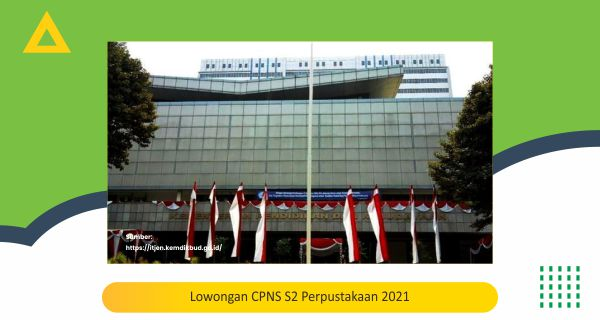 Lowongan CPNS S2 Perpustakaan 2021