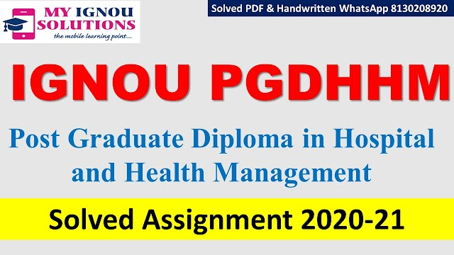 IGNOU PGDHHM Solved Assignment   2020-21
