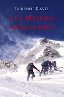 Vie quotidienne de FLaure : Les neiges assassines - Fabienne KISVEL