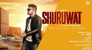 शुरुवात Shuruwat Lyrics in Hindi - K Nav