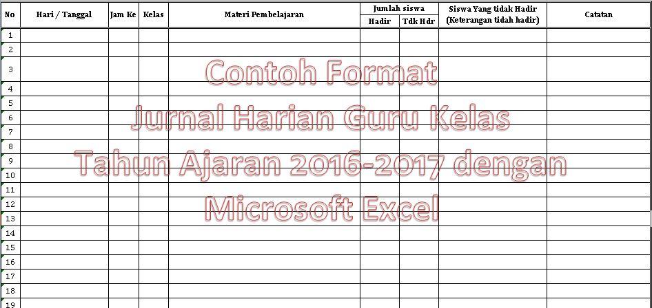 Contoh Format Jurnal Harian Guru Kelas Semua Jenjang Sekolah Tahun Ajaran 2016-2017 dengan Microsoft Excel