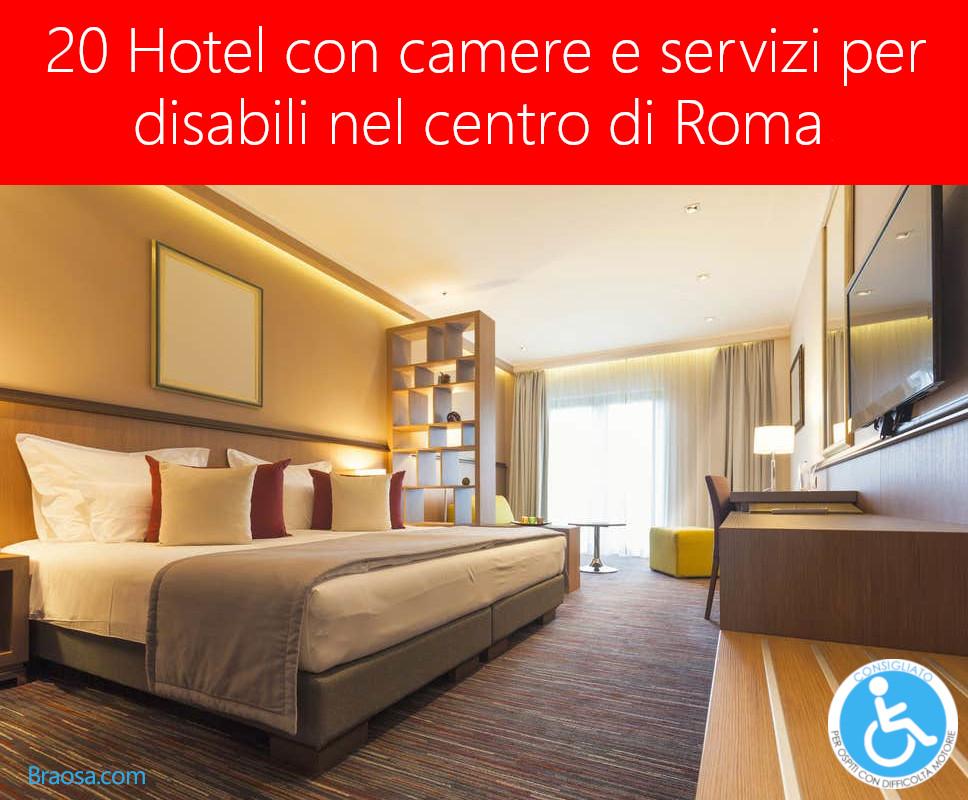 20 Hotel con camere per disabili in centro a Roma