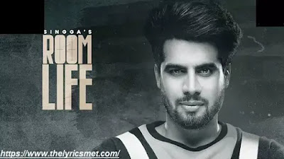 Room Liffe Song Lyrics | Singga | Latest Punjabi Songs 2020