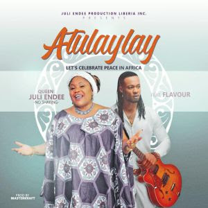 PHOTO: Juli Endee – Atulaylay Ft Flavour