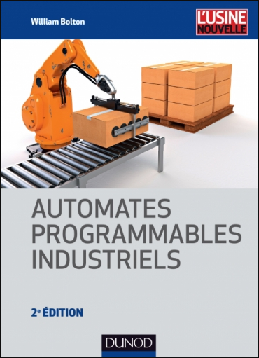 Livre : Automates programmables industriels - William Bolton PDF