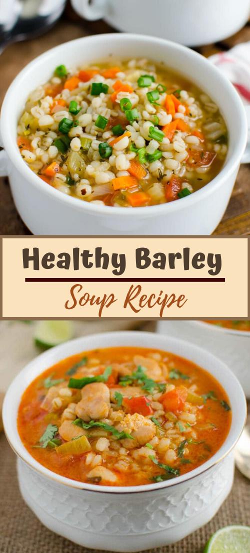 Healthy Barley Soup Recipe #vegan #vegetarian #soup #breakfast #lunch