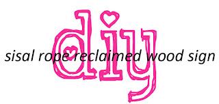 Diy Sisal Rope Reclaimed Wood Sign Vintage Romance Style