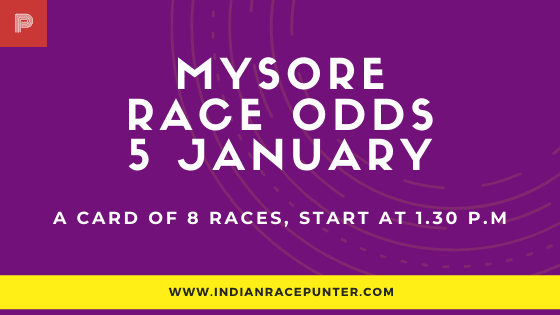 Mysore  Race Odds 5 February,