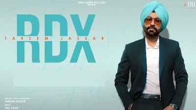 RDX Lyrics - Tarsem Jassar