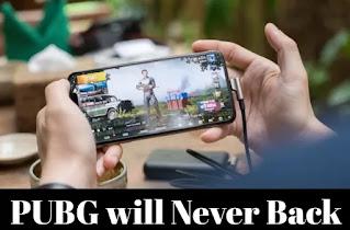 PUBG will never in india
