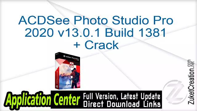 ACDSee Photo Studio Professional 2020 v13.0.1 Build 1381 + Crack