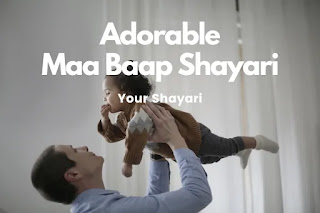 Maa Baap Shayari In Hindi With Images