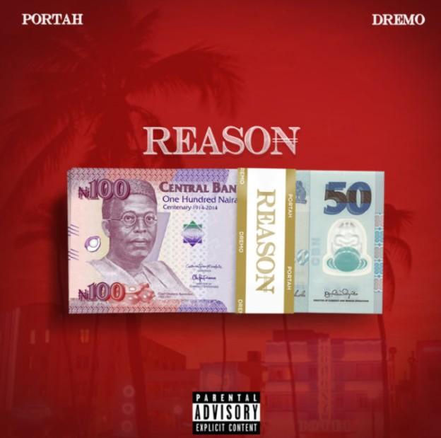"""Portah X Dremo – """"Reason"""" (Mp3 Download)"""