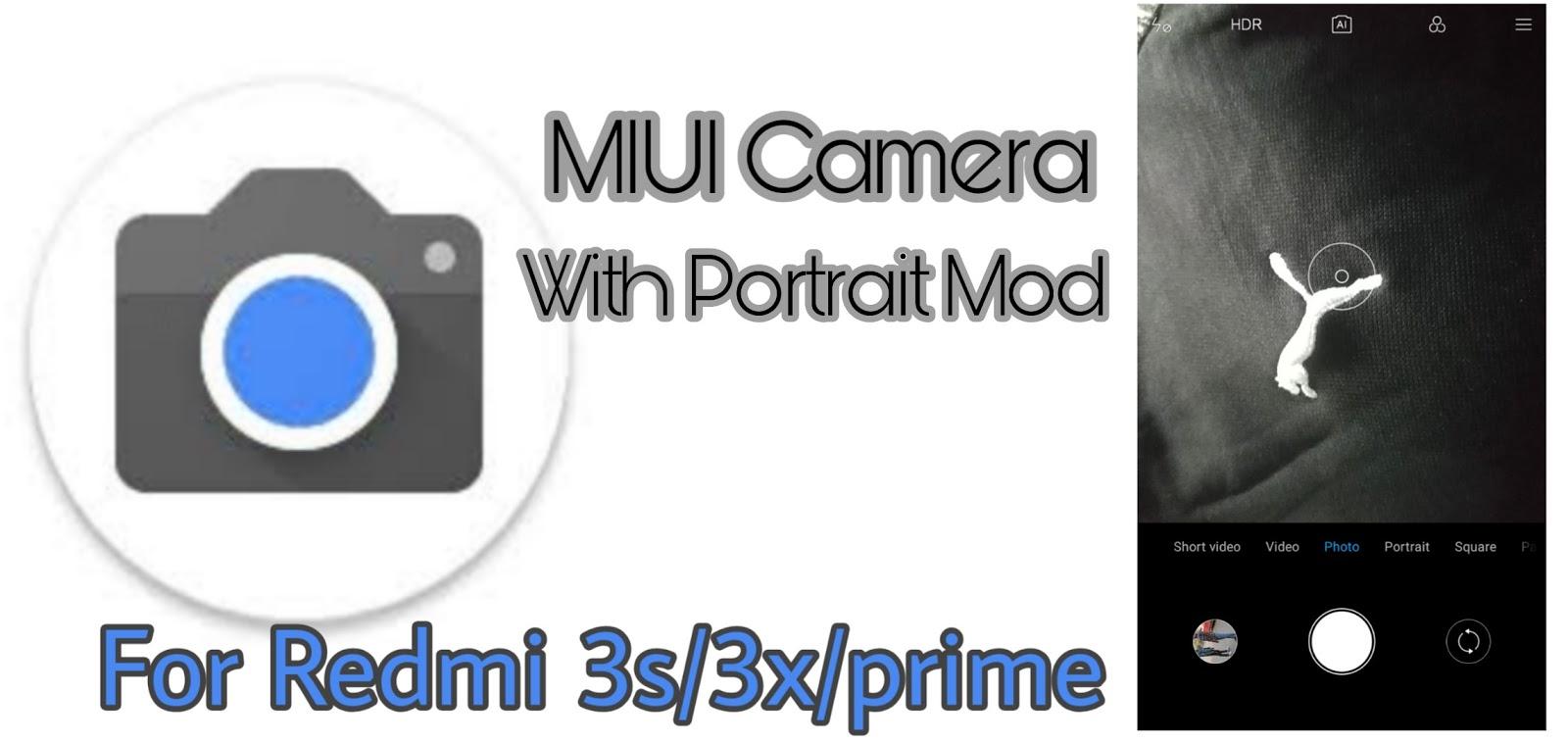 MI A2 Camera With Portrait Mode For Redmi 3s/3x/Prime