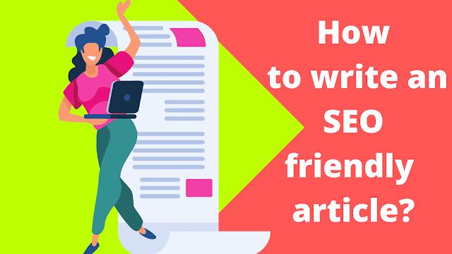 write an seo friendly article