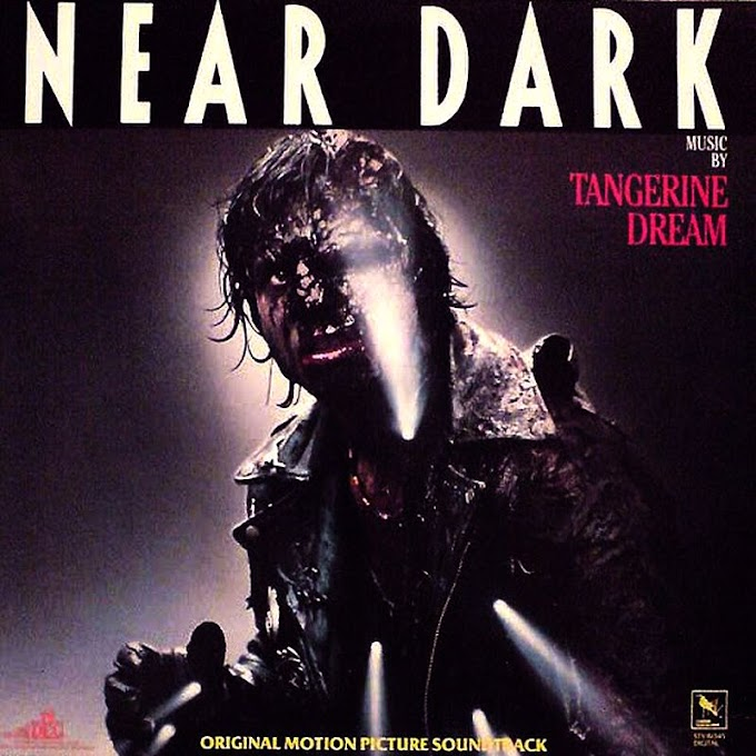 Tangerine Dream - Near Dark (Original Motion Picture Soundtrack) (1987)