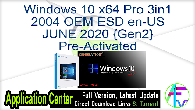 Windows 10 x64 Pro 3in1 2004 OEM ESD en-US JUNE 2020 {Gen2} Pre-Activated