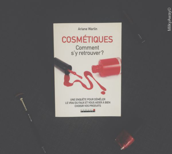 Cosmétiques comment s'y retrouver ? de Ariane Warlin parut aux éditions Leduc