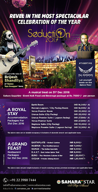 "HOTEL SAHARA STAR INVITES YOU TO REVEL THE MOST SPECTACULAR NEW YEAR CELEBRATION AT ""SEDUCTION 2017"""