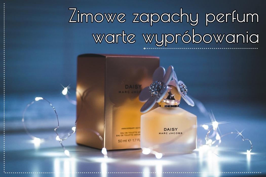 Zimowe zapachy perfum warte wypróbowania