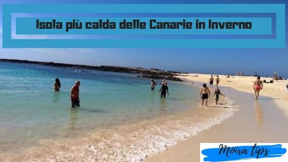 isola più calda delle canarie a marzo