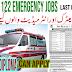 Rescue Jobs 2021 in Emergency 1122 in punjab