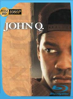 John Q (2002) HD [1080p] Latino [GoogleDrive] SilvestreHD