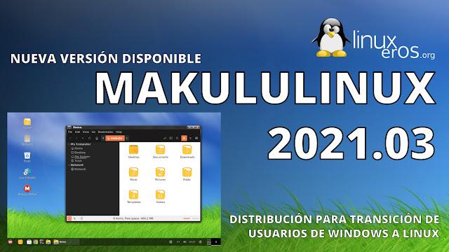 """MakuluLinux 2021.03 """"LinDoz"""", basado en Ubuntu 20.04"""