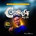 MUSIC: Ndee slique - Correct (Prod. Akiyo Gee)